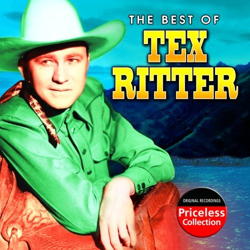 Tex Ritter Best Of Tex Ritter