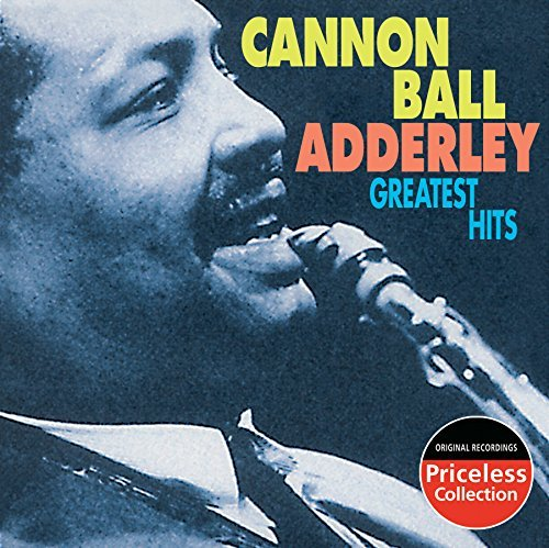 Cannonball Adderley Greatest Hits