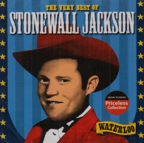 Stonewall Jackson Waterloo Very Best Of Stonewal