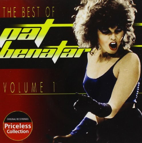 Pat Benatar Vol. 1 Best Of Pat Benatar