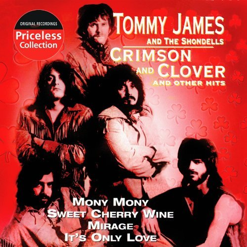 Tommy James & The Shondells Crimson & Clover