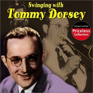 Tommy Dorsey Swinging With Tommy Dorsey