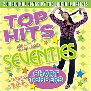 Top Hits Of The Seventies Chart Toppers Agent Boston Santana Davis Top Hits Of The Seventies