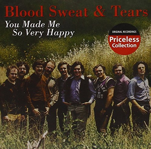 Blood Sweat & Tears You've Made Me So Very Happy Priceless Collection