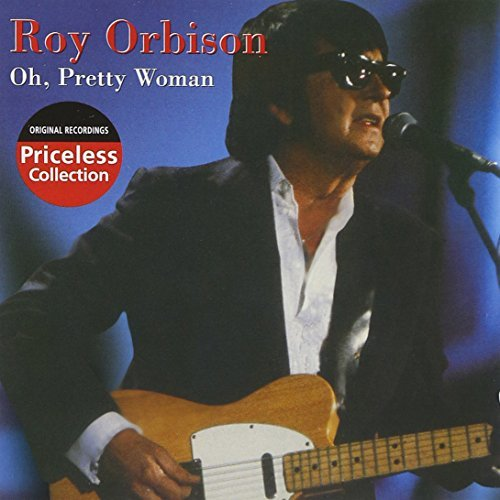 Roy Orbison Oh Pretty Woman Priceless Collection