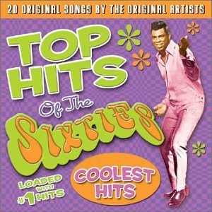 Top Hits Of The Sixties Coolest Hits Tokens Ohio Express Garnett Top Hits Of The Sixties