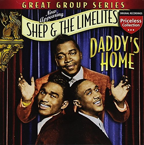 Shep & The Limelites Daddy's Home