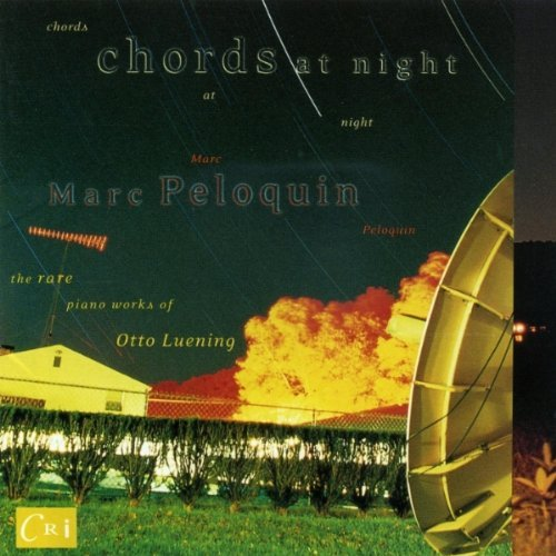 O. Luening Chords At Night Peloquin*marc (pno)