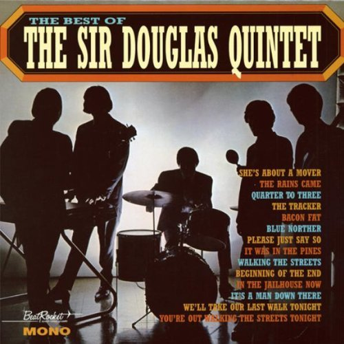 Sir Douglas Quintet Best Of Sir Douglas Quintet