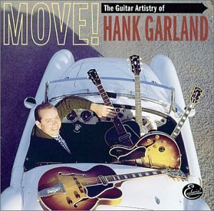 Hank Garland Move! Guitar Artistry Of