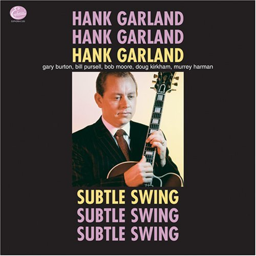 Hank Garland Subtle Swing