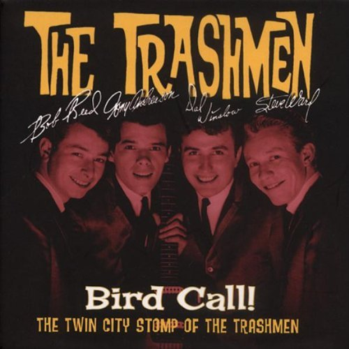 Trashmen Bird Call Twin City Stomp Of T 4 CD