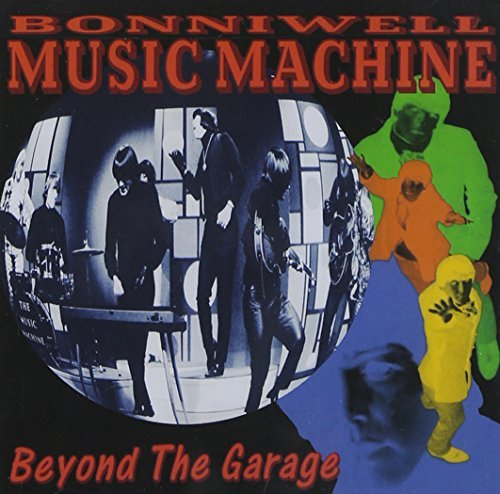 Bonniwell Music Machine Beyond The Garage