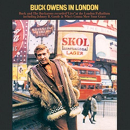 Buck & His Buckaroos Owens Live In London