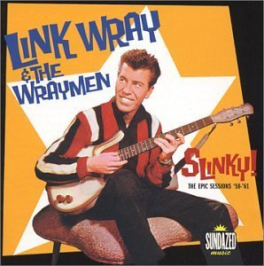 Link Wray Slinky! 2 CD Set
