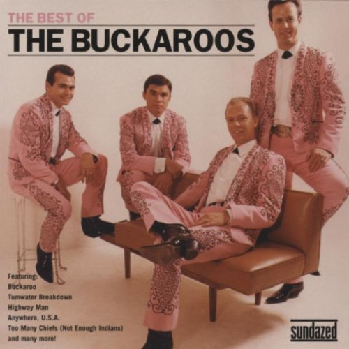 Buckaroos Best Of The Buckaroos