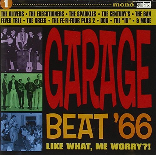 Garage Beat '66 Vol. 1 Garage Beat '66 Garage Beat '66