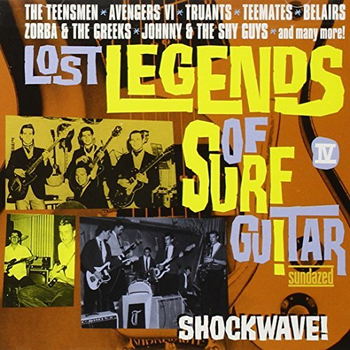 Lost Legends Of Surf Guitar Shock Wave! Lost Legends Of Surf Guitar