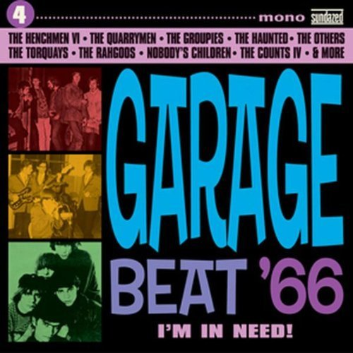 Garage Beat '66 Vol. 4 Doin' Me In Garage Beat '66