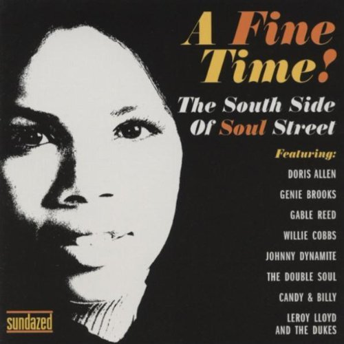 Fine Time! Southside Of Soul Fine Time! Southside Of Soul