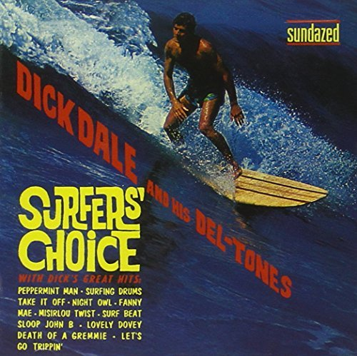 Dick Dale Surfer's Choice