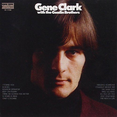 Gene Clark Gene Clark With The Gosdin Bro