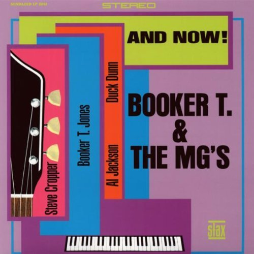 Booker T. & The Mg's And Now! 180gm Vinyl
