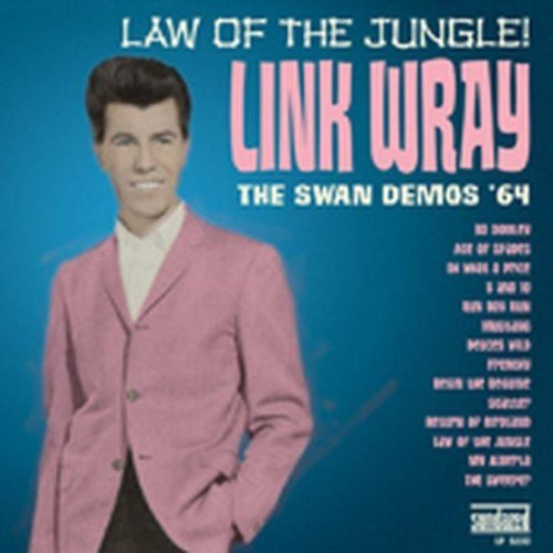 Link Wray Law Of The Jungle The '64 Swa