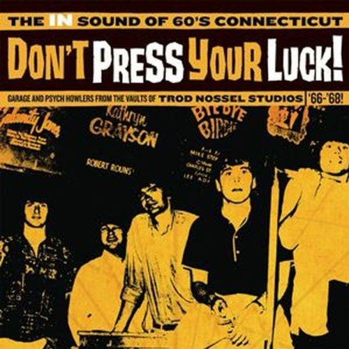 Don't Press Your Luck! The In Don't Press Your Luck! The In