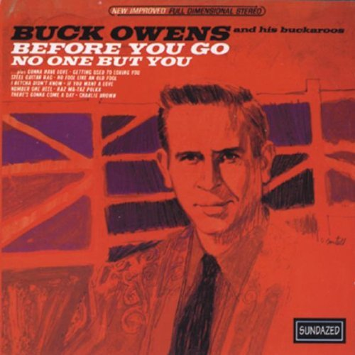 Buck Owens Before You Go No One But You