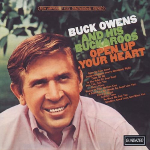 Buck Owens Open Up Your Heart