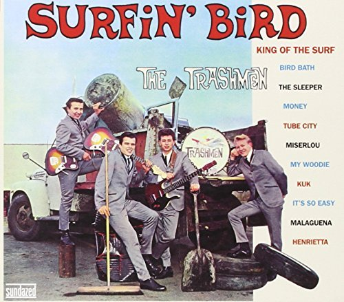 Trashmen Surfin' Bird