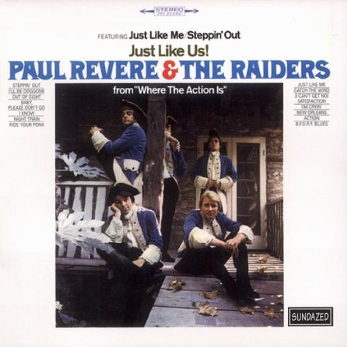 Paul & The Raiders Revere Just Like Us