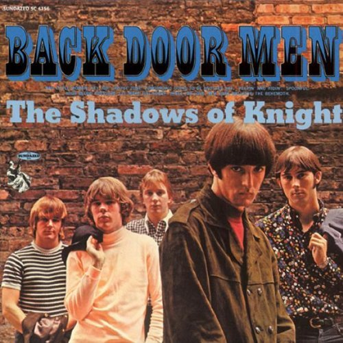 Shadows Of Knight Back Door Men
