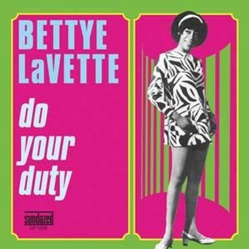 Bettye Lavette Do Your Duty