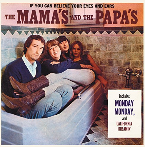 Mamas & The Papas If You Can Believe Your Eyes &