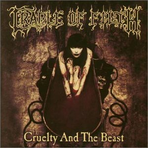 Cradle Of Filth Cruelty & The Beast