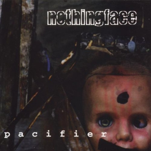 Nothingface Pacifier