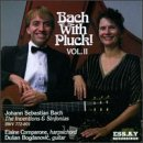 Bach Bach With Pluck Vol. 2 Comparone (hrpchrd) Bogdanovic