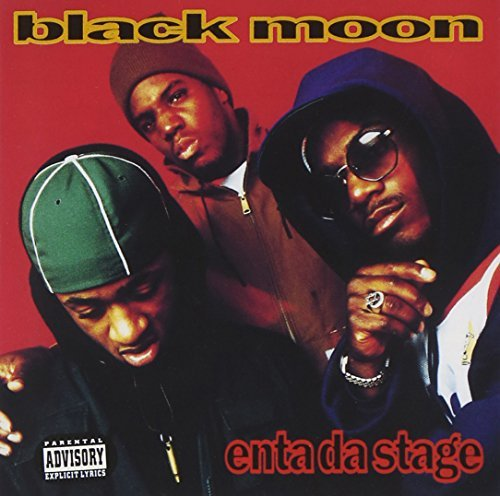 Black Moon Enta Da Stage Explicit Version