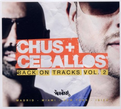 Chus & Ceballos Vol. 2 Back On Tracks