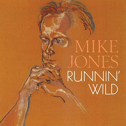 Mike Jones Runnin Wild