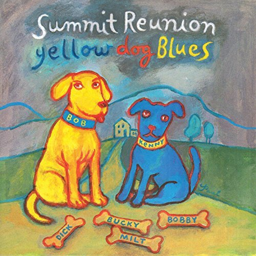 Summit Reunion Yellow Dog Blues