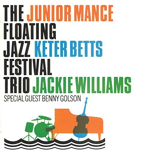 Junior Mance Floating Jazz Festival Trio Feat. Betts Williams Golson