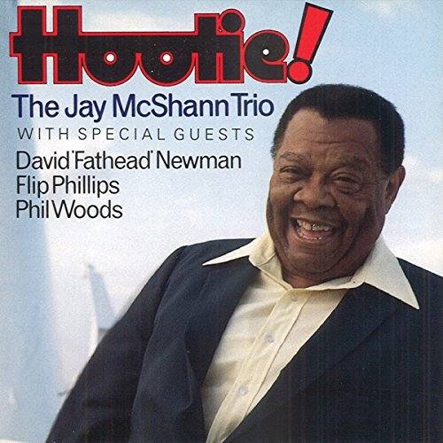 Mcshann Jay Trio Hootie Feat. Woods Phillips Newman