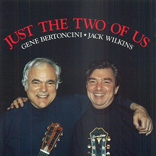 Bertoncini Wilkins Just The Two Of Us