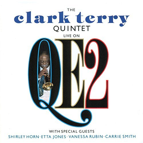 Clark Quintet Terry Live On Qe2 Feat. Horn Rubin Smith Jones