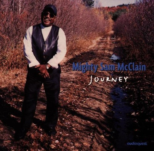 Mighty Sam Mcclain Journey