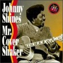 Johnny Shines Mr. Cover Shaker