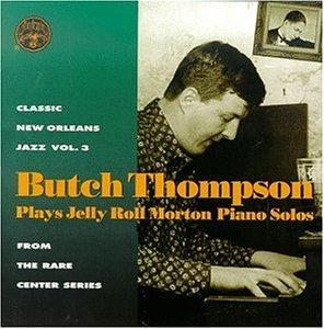 Butch Thompson Plays Jelly Roll Morton Blues